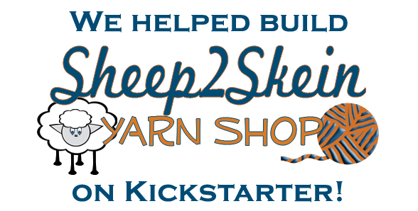 Thank you Sheep2Skein Yarn Shop kickstarter backers!